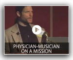 Physician-Musician on a Mission